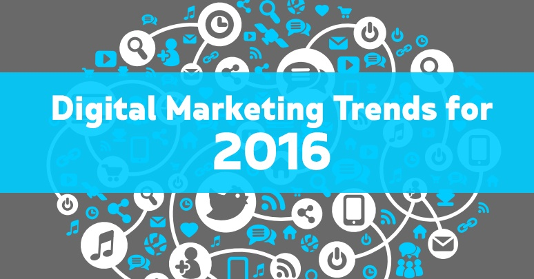digital marketing trends for 2016