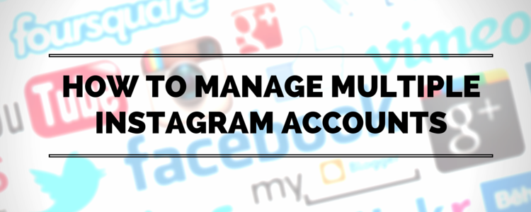 how-to-manage-multiple-instagram-accounts.png