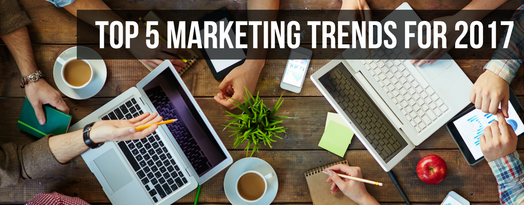 top 5 Marketing trends for 2017.png